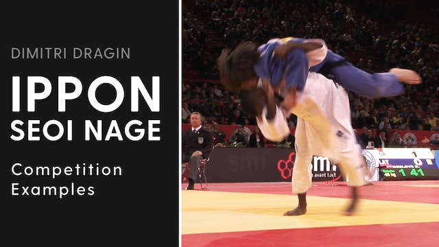 Competition Examples | Ippon Seoi Nage | Dimitri Dragin
