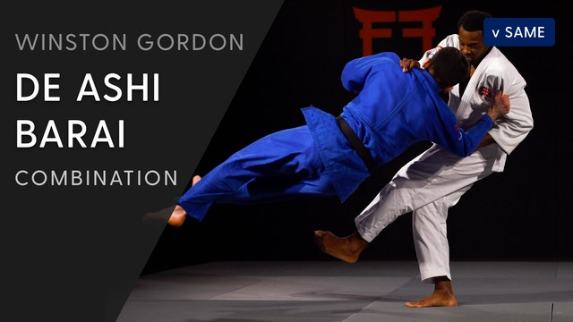 Sasae - De ashi barai combination | Winston Gordon