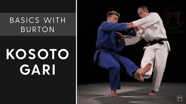 Kosoto Gari | Basics With Burton