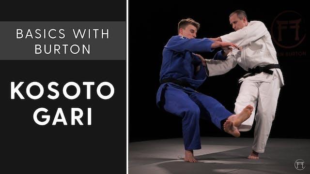 Kosoto Gari | Basics With Burton