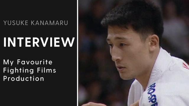My Favourite Fighting Films Productions | Interview | Yusuke Kanamaru
