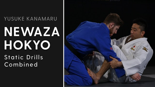 Static Drills Combined | Newaza Hokyo | Yusuke Kanamaru