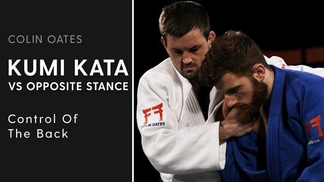 Control Of The Back | Kumi Kata VS Opposite Stance | Colin Oates