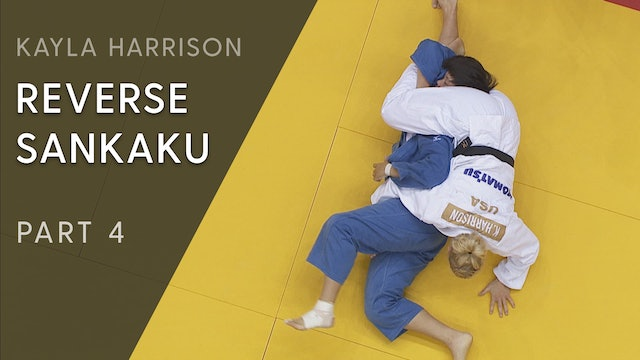 Reverse Sankaku - Competition variations | Kayla Harrison