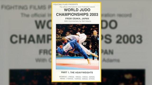 2003 World Judo Championships: Heavyweights   Osaka