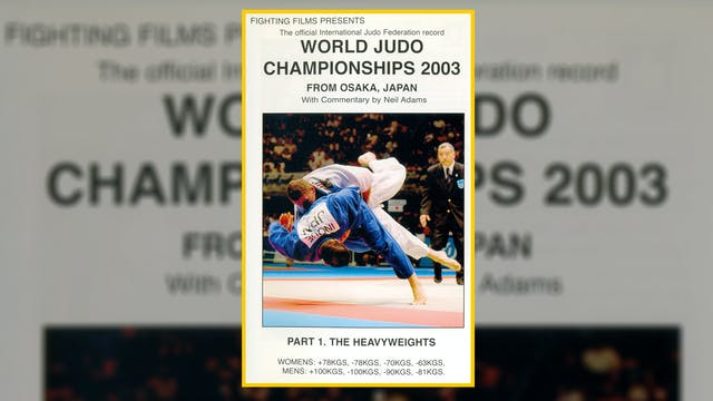 2003 World Judo Championships: Heavyw...