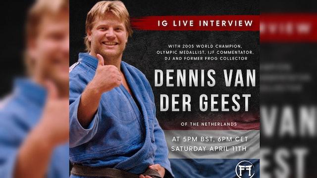 IG Live With Dennis Van Der Geest