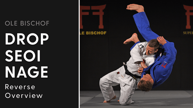 Reverse Drop Seoi nage - Overview | Ole Bischof