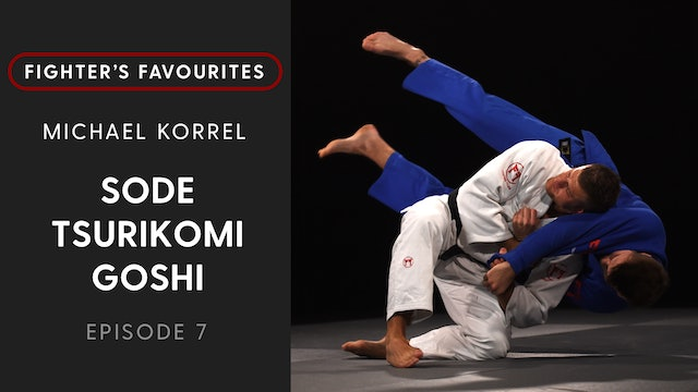 Sode Tsurikomi Goshi | Michael Korrel | Fighter's Favourites