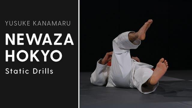 Static Drills | Newaza Hokyo | Yusuke...