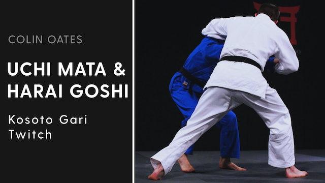 Kosoto Gari Twitch | Uchi Mata & Harai Goshi | Colin Oates