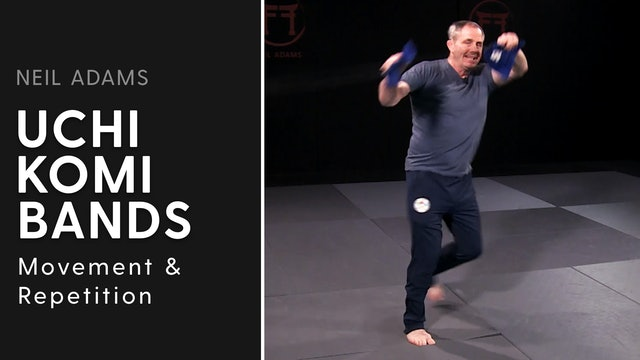 Movement & Repetition | Uchi Komi Bands | Neil Adams