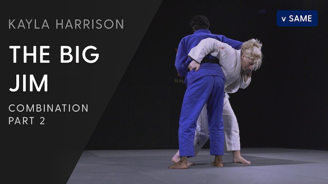 The Big Jim Combination - Step By Step | Kayla Harrison