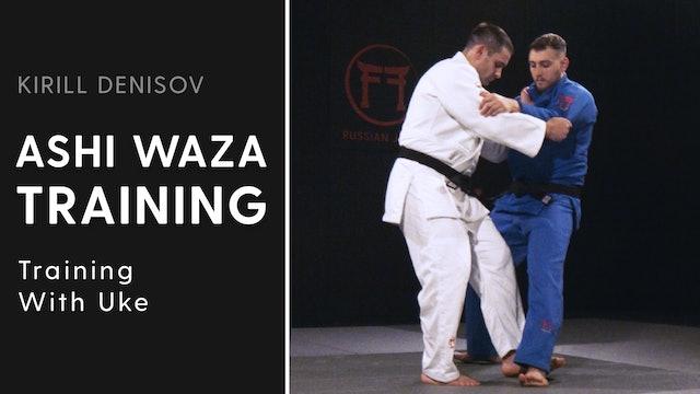 Training With Uke   Ashi Waza Training   Kirill Denisov