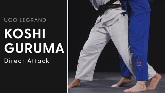 Direct Attack | Koshi Guruma | Ugo Le...