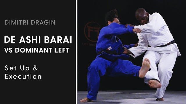 Set Up & Execution | De Ashi Barai VS...