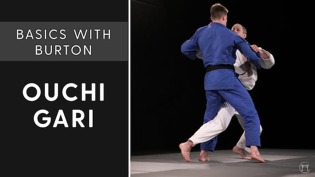 Ouchi Gari | Basics With Burton