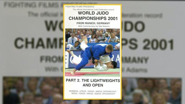 2001 World Judo Championships: Lightweights & Open   Munich
