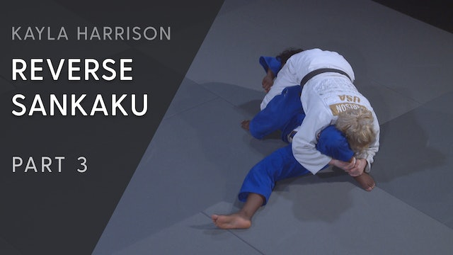 Reverse Sankaku - The turn | Kayla Harrison