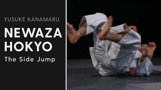 The Side Jump | Newaza Hokyo | Yusuke Kanamaru