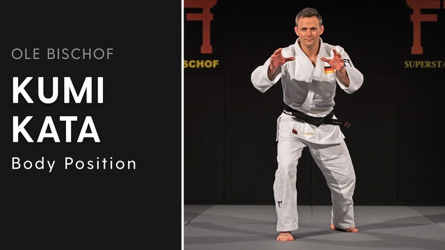 Kumi kata - Body Position | Ole Bischof