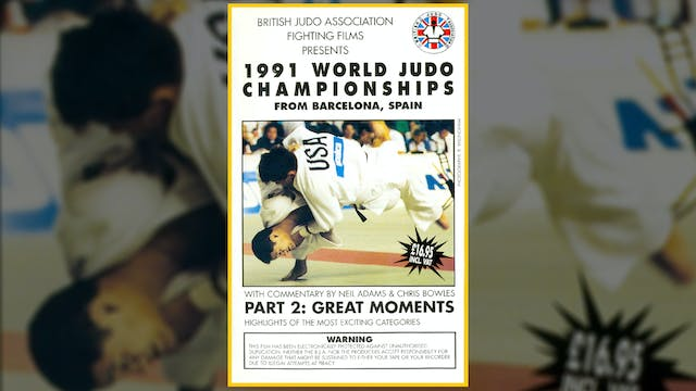 1991 World Judo Championships: Great Moments | Barcelona