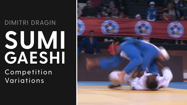 Competition Variations | Sumi Gaeshi | Dimitri Dragin