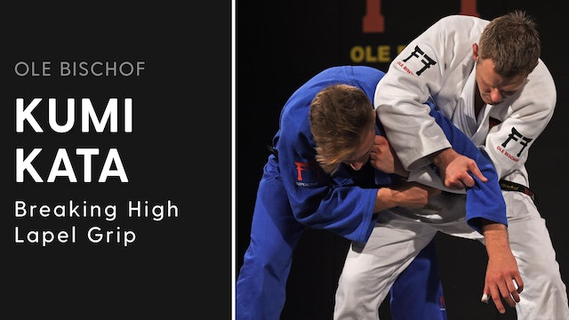Kumi kata - Breaking high lapel grip | Ole Bischof