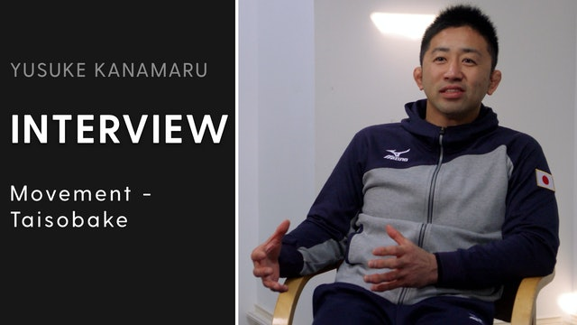 Movement - Taisobake | Interview | Yusuke Kanamaru