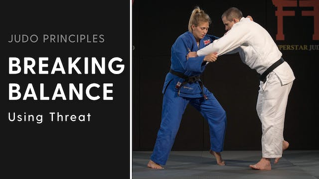 Using threat | Judo Principles