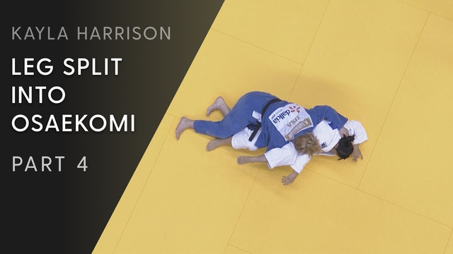 Leg split into Osaekomi - Competition Variations | Kayla Harrison