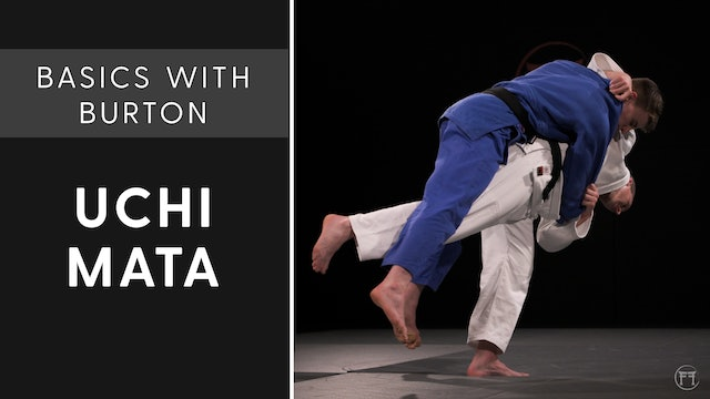 Uchi Mata | Basics With Burton