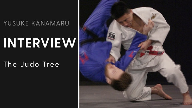 The Judo Tree | Interview | Yusuke Kanamaru