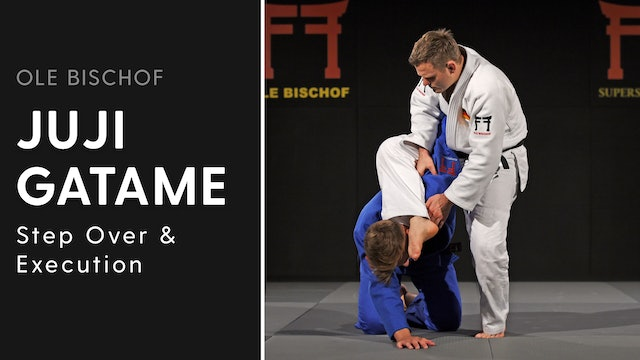 Juji gatame - Step over & execution | Ole Bischof