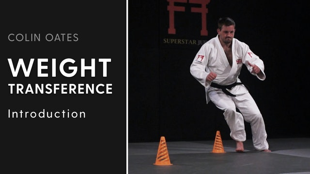 Introduction   Weight Transference   Colin Oates