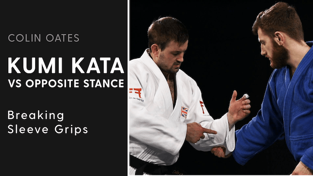 Breaking Sleeve Grips | Kumi Kata VS Opposite Stance | Colin Oates