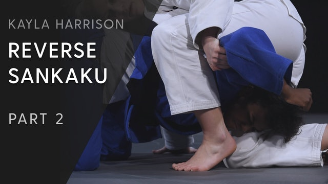 Reverse Sankaku - Locking in | Kayla Harrison