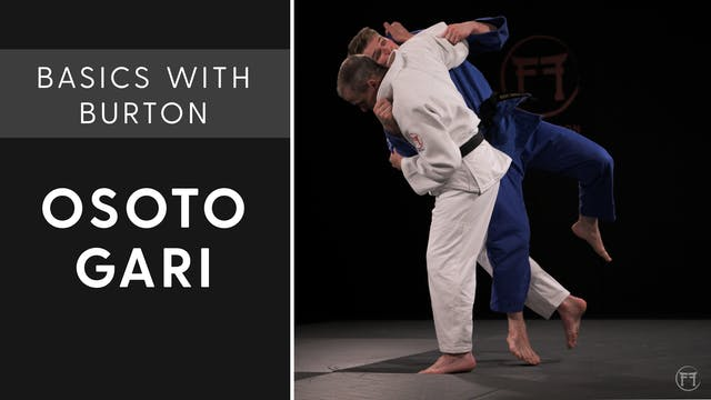 Osoto Gari | Basics With Burton