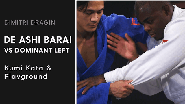 Kumi Kata & Playground | De Ashi Barai VS Dominant Left | Dimitri Dragin