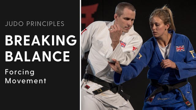 Forcing movement | Judo Principles