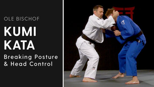 Kumi kata - Breaking posture and head...