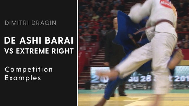 Competition Examples | De Ashi Barai VS Extreme Right | Dimitri Dragin