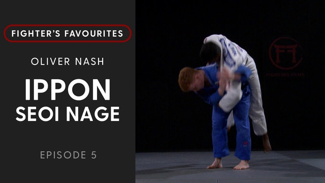 Ippon Seoi Nage | Oliver Nash | Fighter's Favourites