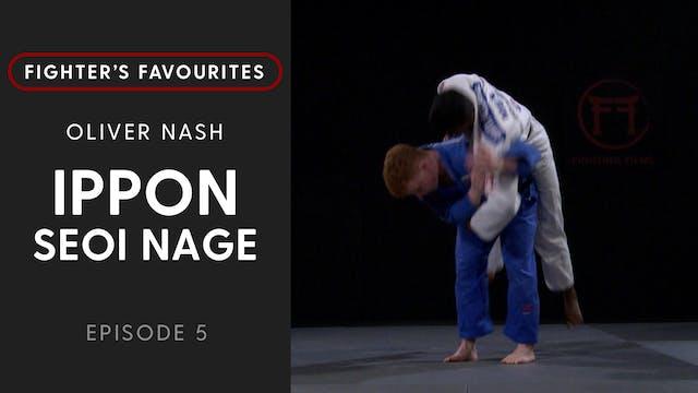 Ippon Seoi Nage | Oliver Nash | Fight...