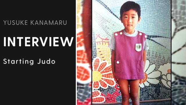 Starting Judo | Interview | Yusuke Kanamaru