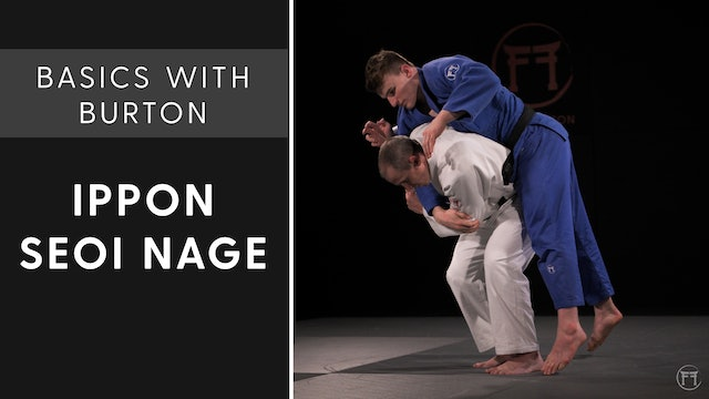 Ippon Seoi Nage | Basics With Burton