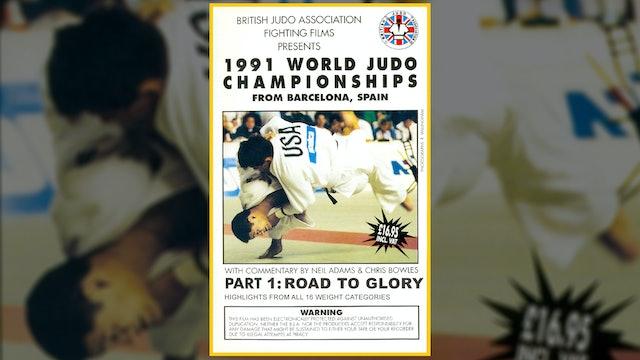 1991 World Judo Championships: Road to Glory   Barcelona
