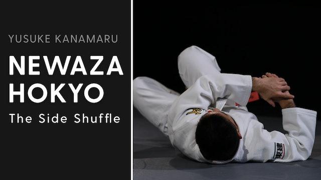The Side Shuffle | Newaza Hokyo | Yusuke Kanamaru