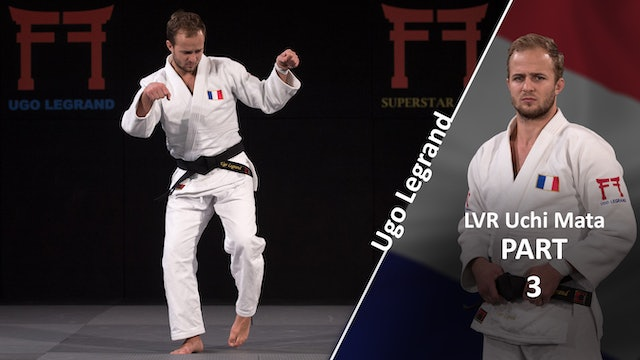 Uchi mata - Feint and set up vs opposite | Ugo Legrand