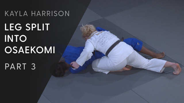 Leg split into Osaekomi - Outside turn | Kayla Harrison
